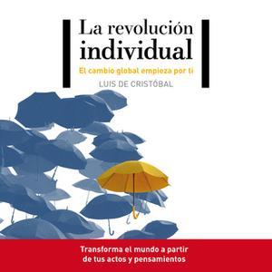«La revolución individual» by Luis de Cristóbal