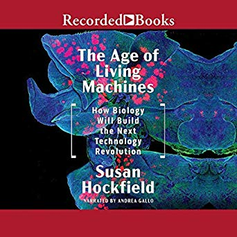 The Age of Living Machines [Audiobook]