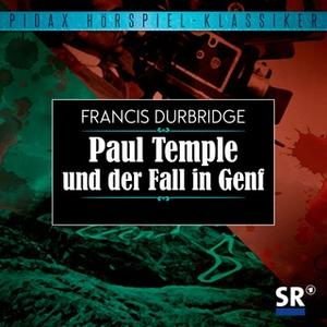 «Paul Temple und der Fall in Genf» by Francis Durbridge