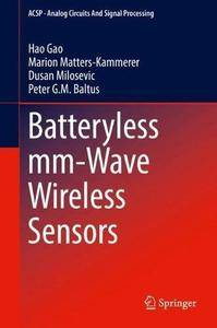 Batteryless mm-Wave Wireless Sensors (Analog Circuits and Signal Processing)