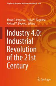 Industry 4.0: Industrial Revolution of the 21st Century (Repost)