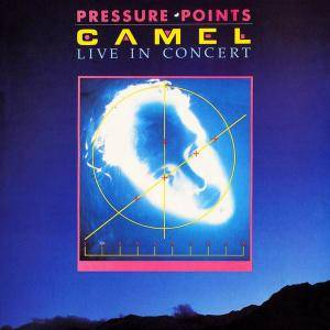 Camel - Pressure Points - Live in Concert (1984) [2CD Reissue 2009] (Repost)