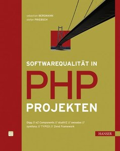 Softwarequalität in PHP-Projekten (repost)