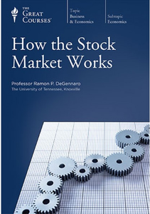 The Great Courses - How the Stock Market Works [repost]