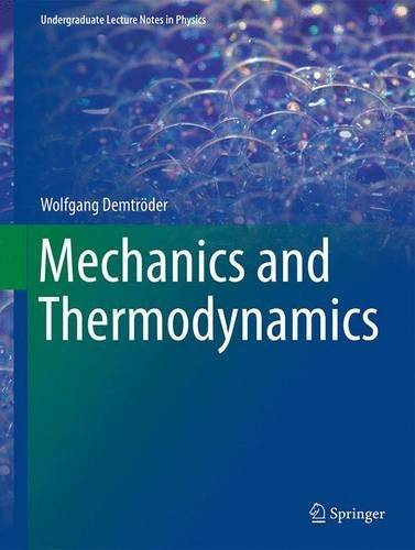 Mechanics and Thermodynamics: 1 (Undergraduate Lecture Notes in Physics)