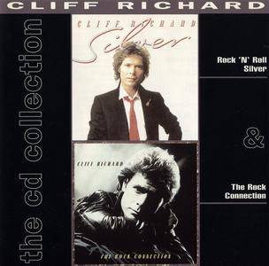 Cliff Richard - Rock 'n' Roll Silver (1983) + The Rock Connection (1984) 2 LP in 1 CD, 1992