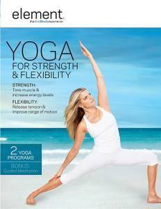 Element - Yoga for Strengh & Flexibility