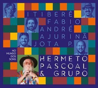 Hermeto Pascoal & Grupo - No Mundo Dos Sons (2017)