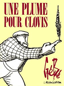 Une Plume Pour Clovis