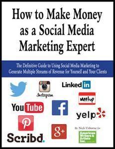 How To Make Money As A Social Media Marketing Expert [repost]