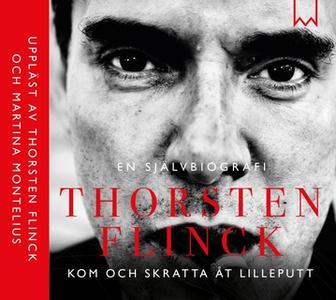 «Thorsten Flinck - En självbiografi» by Håkan Lahger,Thorsten Flinck