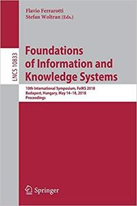 Foundations of Information and Knowledge Systems: 10th International Symposium, FoIKS 2018, Budapest, Hungary, May 14–18