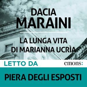 «La lunga vita di Marianna Ucrìa» by Dacia Maraini