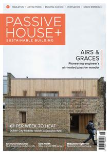 Passive House+ - Issue 30 2019 (Irish Edition)