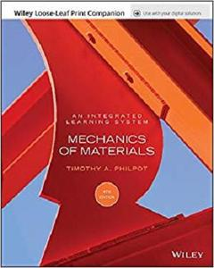 Mechanics of Materials: An Integrated Learning System 4th Edition Loose-Leaf Print Companion E-Text [Repost]