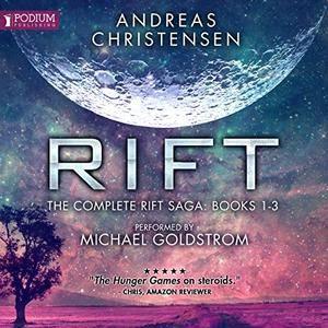 Rift: The Complete Rift Saga, Books 1-3 [Audiobook]