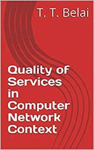 Quality of Services in Computer Network Context