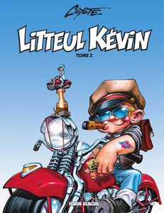 Litteul Kevin - Tome 2 - Épique et Sauvage (Couleurs)