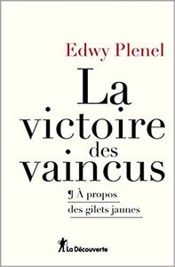La victoire des vaincus - Edwy PLENEL