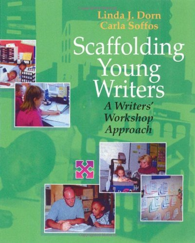 Scaffolding Young Writers: A Writer's Workshop Approach