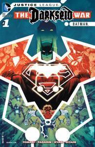 Justice League - The Darkseid War - Batman 001 2015 Digital