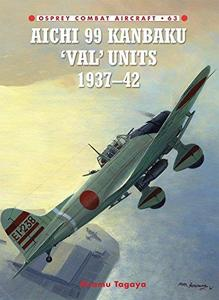 Aichi 99 Kanbaku 'Val' Units: 1937-42 (Repost)