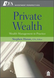 Private Wealth: Wealth Management In Practice (repost)