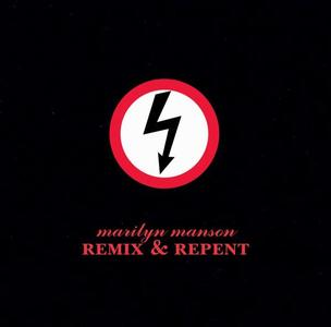 Marilyn Manson - Remix & Repent [EP] (1997)