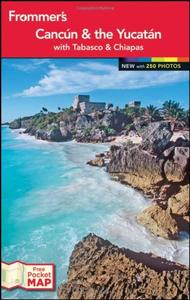 Frommer's? Cancun and the Yucatan (Repost)