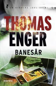 «Banesår» by Thomas Enger