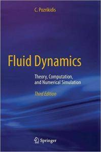 Fluid Dynamics: Theory, Computation, and Numerical Simulation (3rd edition) (repost)