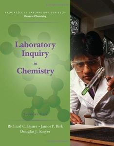 Laboratory Inquiry in Chemistry , Third Edition (Brooks   Cole Laboratory Series for General Chemistry)