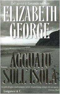 Elizabeth George - Agguato sull'isola (Repost)
