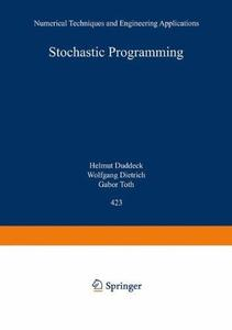 Stochastic Programming: Numerical Techniques and Engineering Applications
