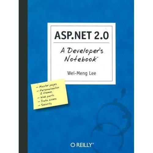 ASP.NET 2.0 A Developers Notebook - Reup !