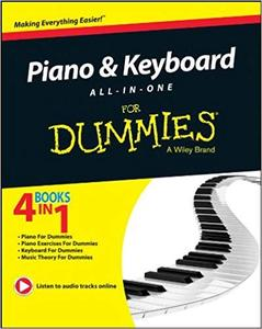 Piano and Keyboard All-in-One For Dummies (For Dummies Series) [Repost]