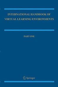 The International Handbook of Virtual Learning Environments