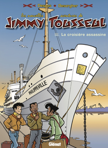 Les Nouvelles Aventures de Jimmy Tousseul - Tome 3 - La Croisiere Assassine