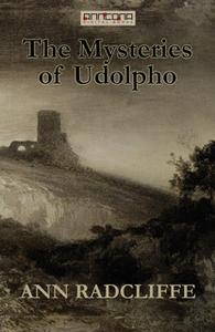 «The Mysteries of Udolpho» by Ann Radcliffe