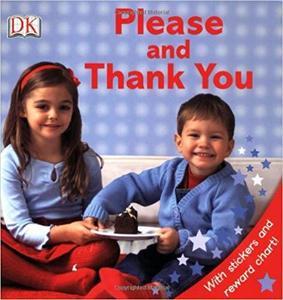 Please and Thank You (DK Sticker Reward Books)