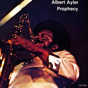 Albert Ayler - Prophecy (1964) {Esp-Disk' Japan TKCZ-79121 rel 1993}