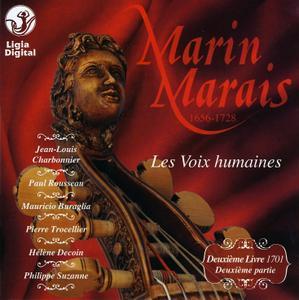 Jean-Louis Charbonnier - Marin Marais: Les Voix Humaines, Deuxième Livre (1701), Deuxième Partie (2010)