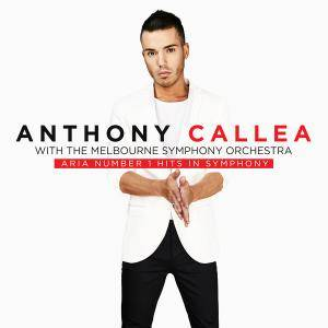 Anthony Callea - ARIA Number 1 Hits In Symphony (with The Melbourne Symphony Orchestra) (2017)