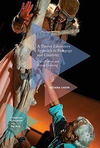 A Theatre Laboratory Approach to Pedagogy and Creativity: Odin Teatret and Group Learning
