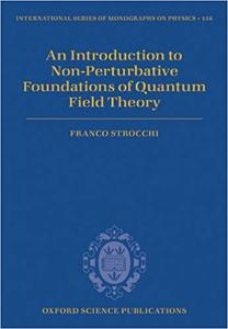 An Introduction to Non-Perturbative Foundations of Quantum Field Theory (Repost)