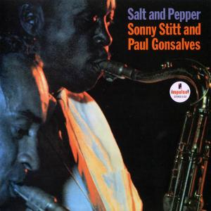 Sonny Stitt and Paul Gonsalves - Salt and Pepper (1964) [Reissue 2011] (Repost)