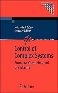 Control of Complex Systems: Structural Constraints and Uncertainty