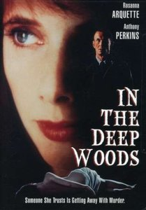 В лесной чаще / In the deep woods (1992, DVDRip)