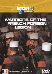 Discovery Channel - Warriors of the French Foreign Legion (2002)