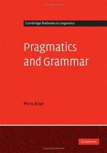 Pragmatics and Grammar (Repost)